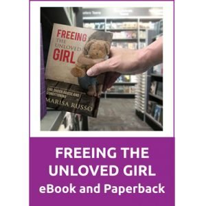 Freeing the unloved Girl Ebook